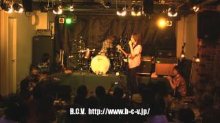 B.C.V.ライブ 2010/08/13 Live@Blue Jay(神奈川:横浜戸部) http://ww...