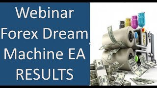 Dream Machine EA produces 1000 pips in 3 weeks in live accounts. View recording of trades & account