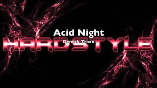 Deneck Traxx- Acid Night