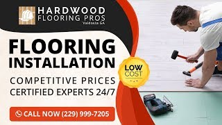 Flooring Installation Thomasville GA | Call Today (229) 999-7205