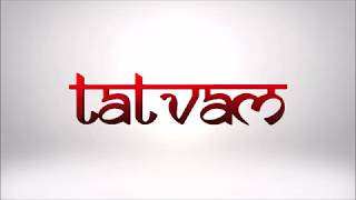 What is Tatvam?