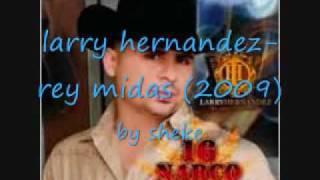 larry hernandez-rey midas