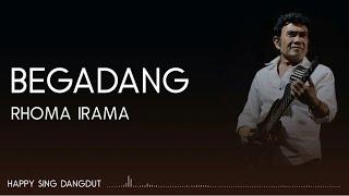 Rhoma Irama - Begadang (Lirik)