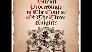 "The 3 Knights ""Burial Proceedings In The Course Of 3 Knights"" Spatts Instrumental"