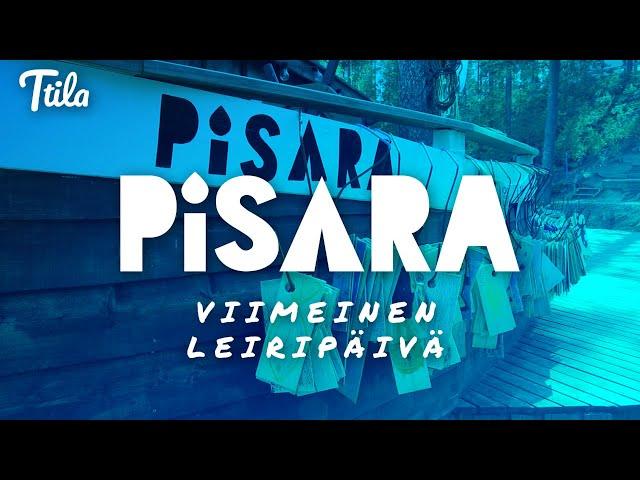 Ttila Goes Pisara - Viimeinen leiripäivä