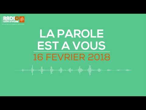 La parole est à vous du 16 février 2018 - Radio Côte d'Ivoire