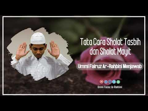 Tata Cara Sholat Tasbih dan Sholat Mayit - Ummi Fairuz Ar ...