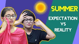 Summer Expectation vs Reality | SAMREEN ALI