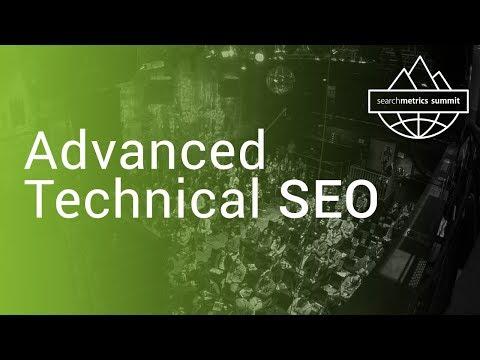 🇬🇧/🇺🇸 Advanced Technical SEO - Searchmetrics Summit 2017