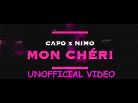 CAPO - MON CHÉRI ft. NIMO (prod. von Zeeko & Veteran) UNOFFICIAL VIDEO.by Aryan