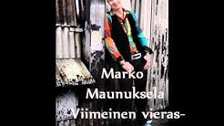 Marko Maunuksela Viimeinen vieras