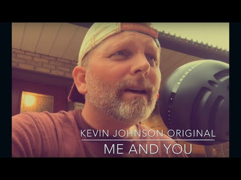 Me and You (acoustic) by Kevin Johnson Mp3