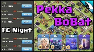 *Pekka BoBat* Three Star Strategy | Friendly Challenge Night | Clash of Clans