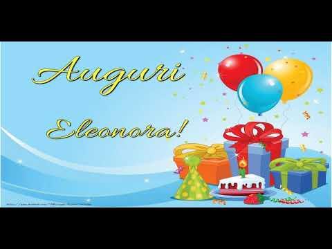 Eccezionale Tanti auguri Eleonora! - YouTube FQ56