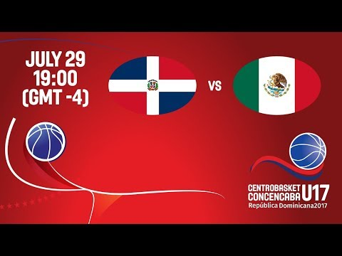 Dominican Republic vs Mexico - Full Game - Semifinal #2 - Centrobasket U17 2017