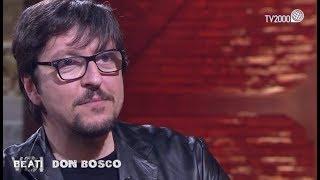 Beati voi - San Giovanni Bosco - Puntata del 14 marzo 2018