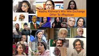 MadhuPurnima Kishwar's win-win exchange offer to #Papistan KisseSeries 