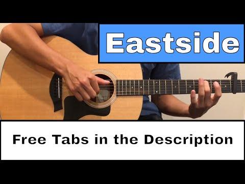 [FREE Tab] Eastside (benny Blanco, Halsey & Khalid) - Fingerstyle Guitar Cover