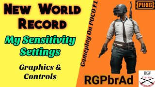 New World Record | My Sensitivity Settings | Graphics & Controls | RGPbrAd | PUBG M | POCO F1