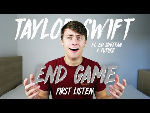 Taylor Swift ft Ed Sheeran & Future  End Game First Listen