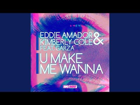 U Make Me Wanna feat Garza RockIt! Scientists Remix