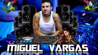 Miguel Vargas - Universal Love 15 (LINK GRATIS) + TRACKLIST