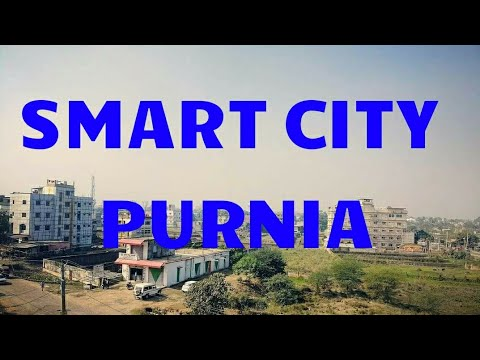 Purnia smart city in Bihar