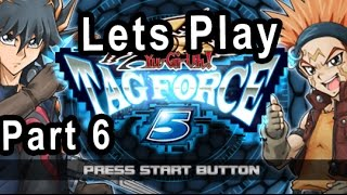 Lets Play Yu-Gi-Oh Tag Force 5 PSP GAME (Part 6)