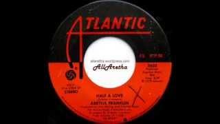 Aretha Franklin - Half A Love / Only Star - 7″ - 1979
