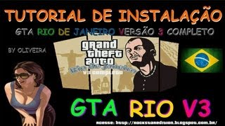 TUTORIAL DE INSTALAÇÃO NOVO GTA RIO DE JANEIRO V3 2014 PASSO A PASSO SEM ERROS FULL 1080p