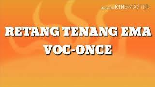 Lagu manggarai--once--retang tenang ema