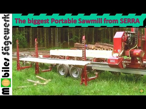Amazing, the biggest Portable Sawmill from SERRA in Action ...