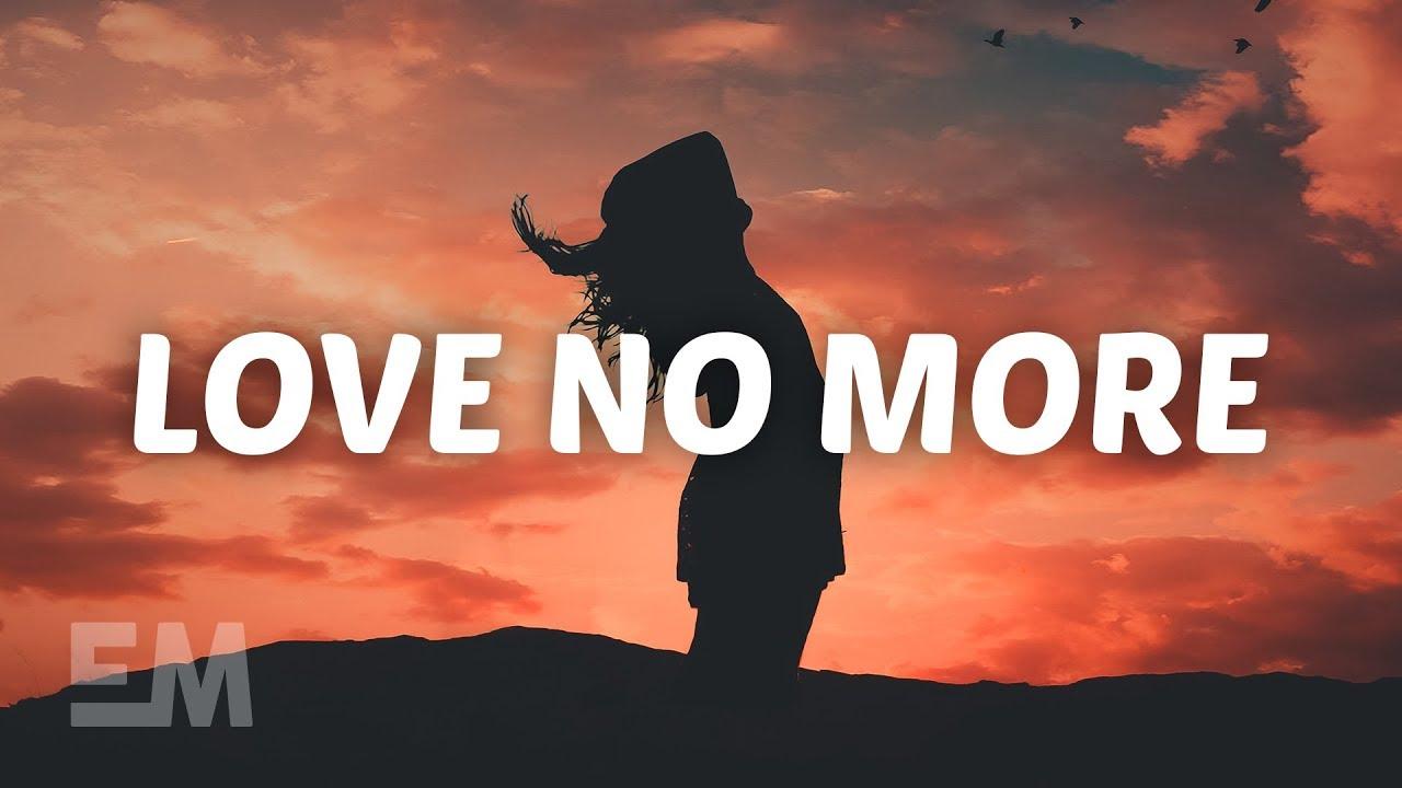 Cody Lovaas Cailin Russo Love No More Lyrics Youtube
