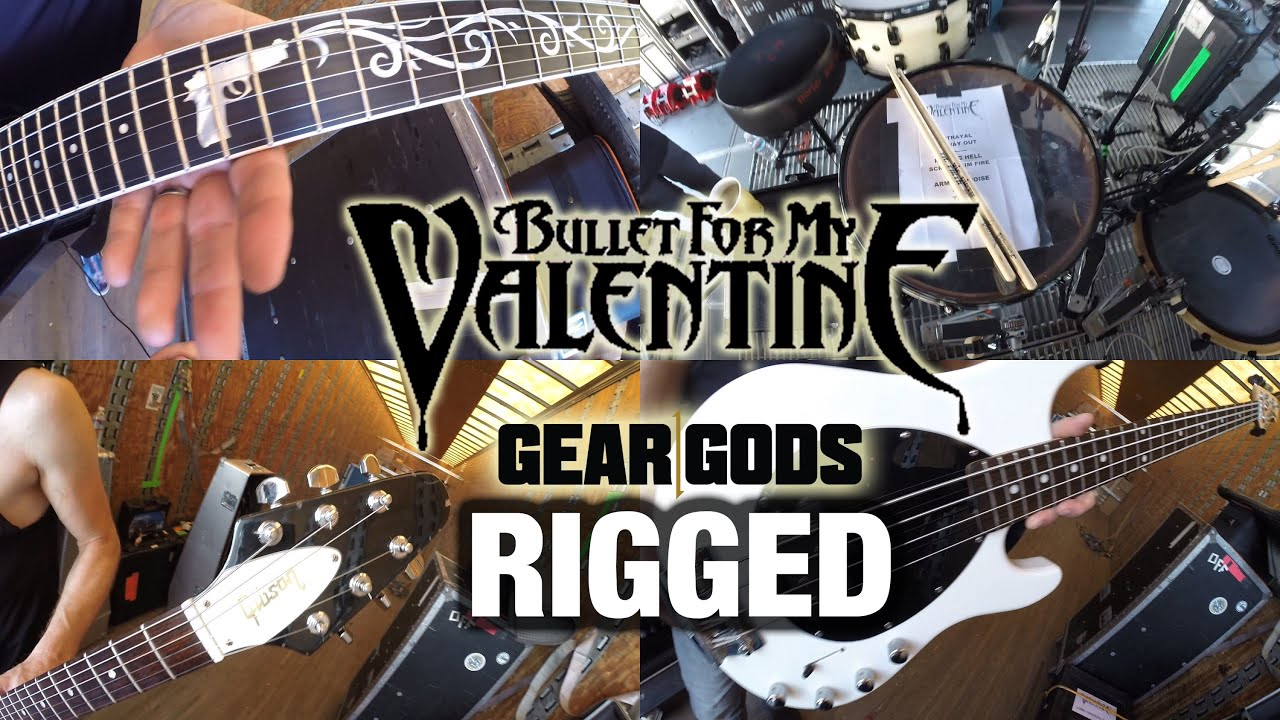 Gear Gods Rigged Bullet For My Valentine Youtube