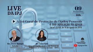 [LIVE] A Lei Geral de Proteção de Dados Pessoais e sua aplicação na Igreja | Dra. Lidiani Fadel