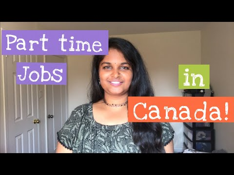 """How to find part time jobs in Canada?"" - !! An Indian Engineer !!"