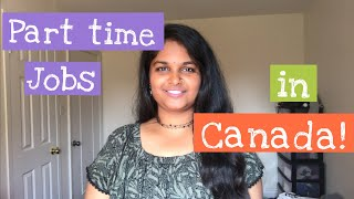 How to find part time jobs in CANADA? | An Indian Engineer