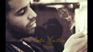 Drake - Poetic Justice