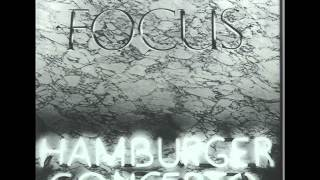 Focus - Birth (Hamburger Concerto 1974)