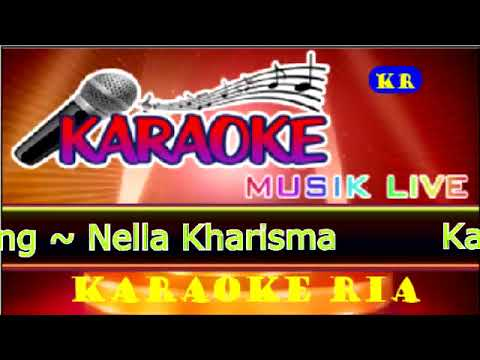 Kasih Dan Sayang ~ Nella Kharisma (Karaoke Dangdut Populer)