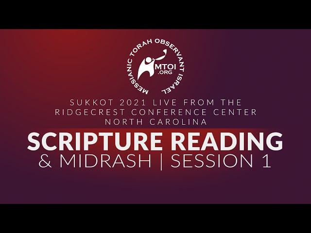 Sukkot 2021 Scripture Readings & Midrash   9-22-2021