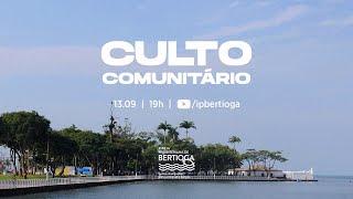 Culto Comunitário | 13/09/2020 | O Caminho da Confissão