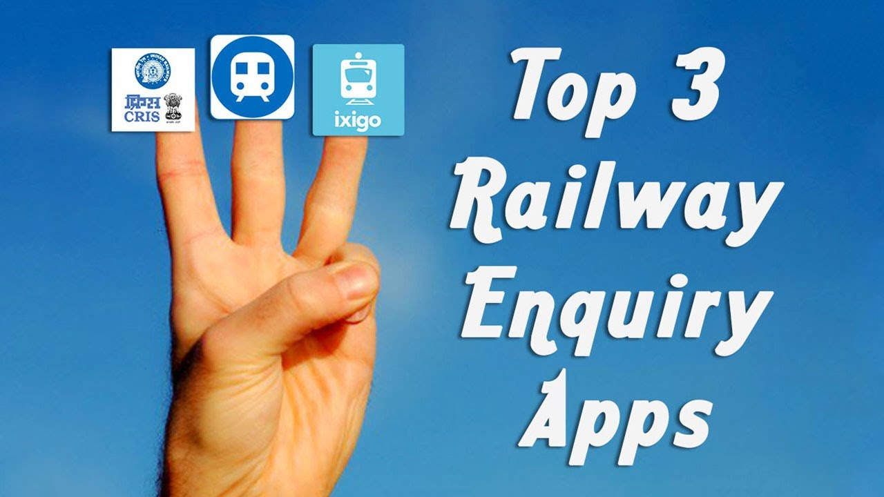 Top 3 Railway Enquiry Android Apps 2018 🔥🔥