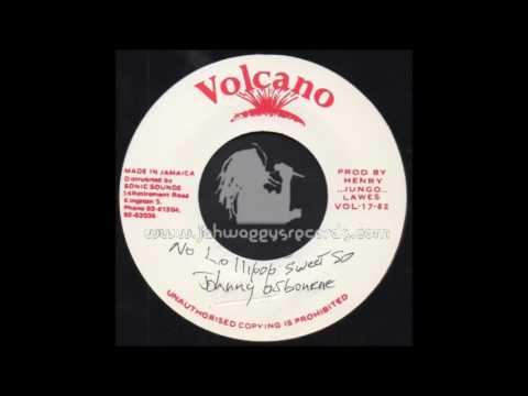 Johnny Osbourne - No Lollipop no Sweet So