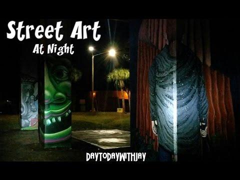 Street Art (Take 2) @ Night! Exploring Urban Art!