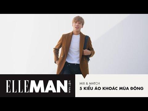 [ELLEMan Mix&Match] 5 Kiểu Áo Khoác Mùa Đông | ELLEMan Vietnam