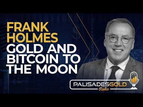 frank-holmes:-gold-and-bitcoin-to-the-moon
