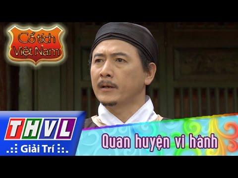 THVL | Cổ tích Việt Nam: Quan huyện vi hành