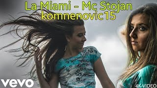 La Miami - Mc Stojan | 4K  EDIT | komnenovic15 Resimi