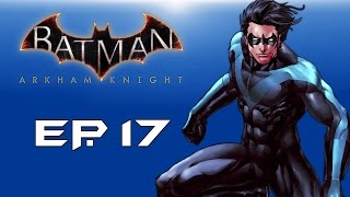 "Batman: Arkham Knight! ""Taking down Penguin!"" (Episode 17)"